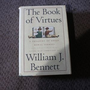 William J. Bennett The Book of Virtues Book